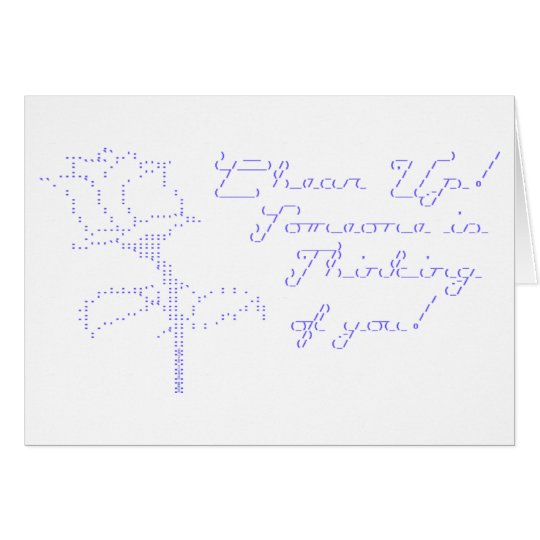 ASCII Rose - Cheer Up Card