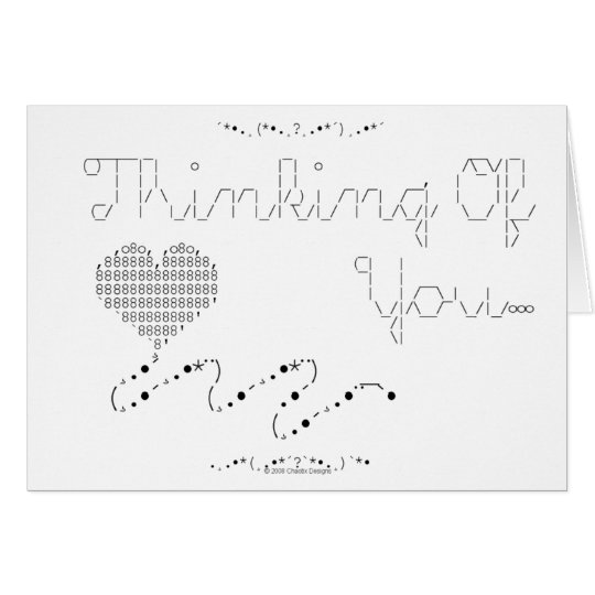 ASCII - Thinking Of You... Card