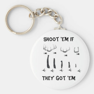 asd, Shoot 'Em IfThey Got 'Em Keychain