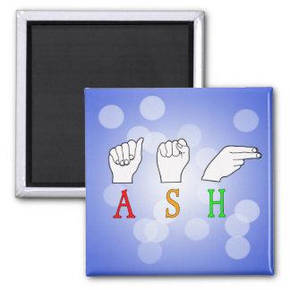 ASH FINGERSPELLED ASL NAME SIGN MAGNET