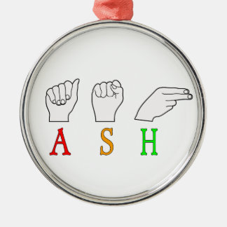 ASH FINGERSPELLED ASL NAME SIGN METAL ORNAMENT