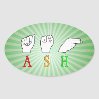 ASH FINGERSPELLED ASL NAME SIGN OVAL STICKER