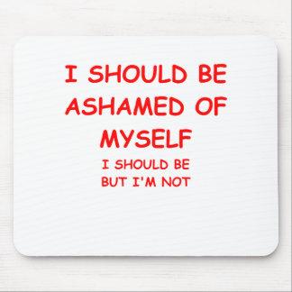 ashamed mouse pad
