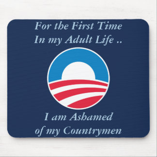 Ashamed of Countrymen Mouse Pad