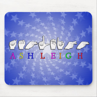 ASHLEIGH FINGERSPELLED ASL NAME SIGN MOUSE PAD