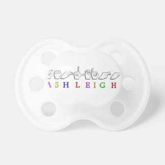 ASHLEIGH FINGERSPELLED ASL NAME SIGN PACIFIER