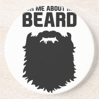 Ask About My Beard Coaster
