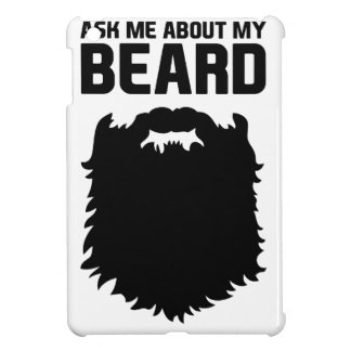 Ask About My Beard iPad Mini Covers