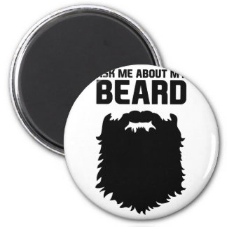 Ask About My Beard Magnet