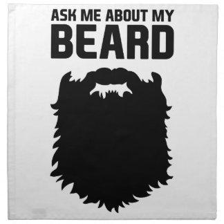 Ask About My Beard Napkin
