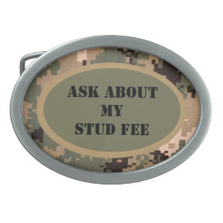"""Ask about my stud fee"" - Black with Camouflage Oval Belt Buckle"