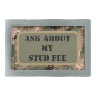 """""""Ask about my stud fee"""" - Black with Camouflage Rectangular Belt Buckles"""
