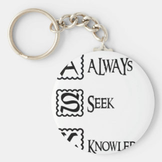Ask, always seek knowledge keychain