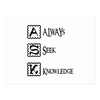 Ask, always seek knowledge postcard