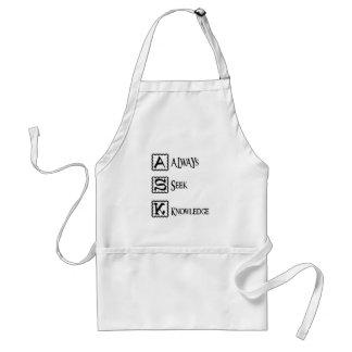 Ask, always seek knowledge standard apron