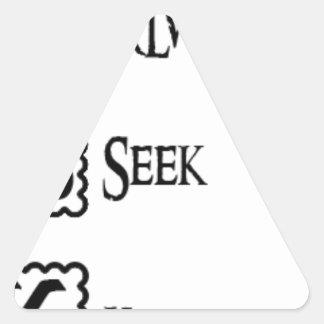 Ask, always seek knowledge triangle sticker