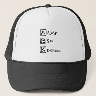 Ask, always seek knowledge trucker hat