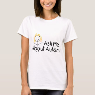 Ask Me About Autism (Girl 1) T-Shirt