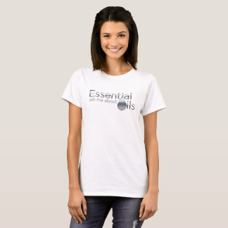 Ask Me About Essential Oils - Chrome T-Shirt