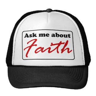 Ask Me About Faith Trucker Hat