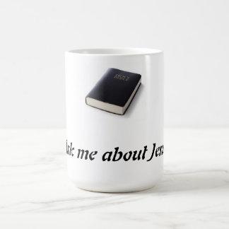 Ask me about Jesus  with bible Coffee Mug