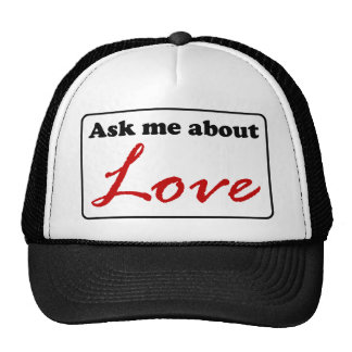 Ask Me About Love Trucker Hat