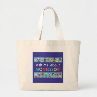Ask me about MONTESSORI Jumbo Tote Bag