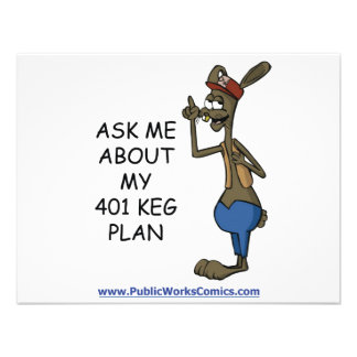 Ask Me About My 401 Keg Plan Personalized Announcement