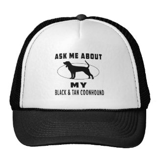 Ask Me About My Black & Tan Coonhound Trucker Hat