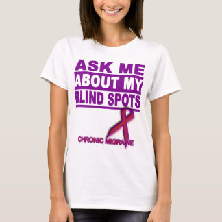 Ask Me About My Blind Spots - Tee