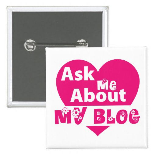 Ask Me About My Blog - Flowers Button
