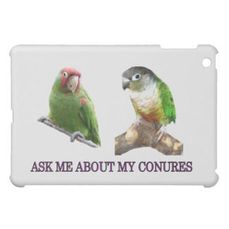 Ask Me About My Conures iPad Mini Cover