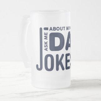Ask Me About My Dad Jokes Mug transparent funny
