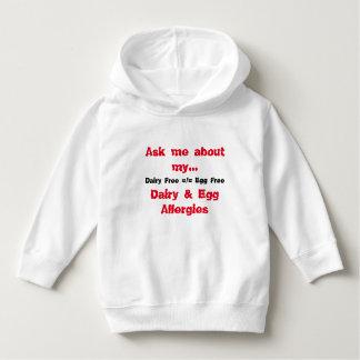 Ask Me About My Dairy & Egg Allergies Hoodie