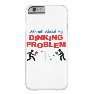 """Ask Me About My Dinking Problem"" Pickleball Case"