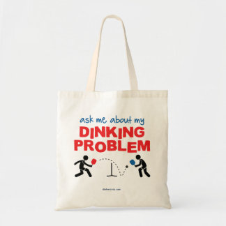 Ask Me About My Dinking Problem Pickleball Tote