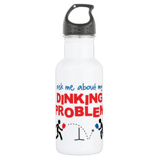 Ask Me About My Dinking Problem Water Bottle