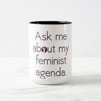 Ask Me About My Feminist Agenda Mug