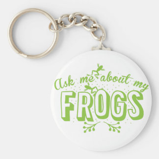 ask me about my frogs basic round button keychain
