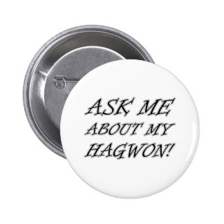 Ask me about my hagwon! 2 inch round button