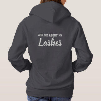 Ask me about my lashes hoodie