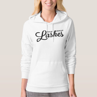Ask me about my lashes - Younique Hoodie