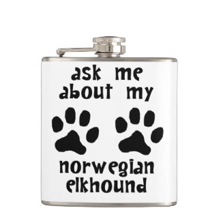 Ask Me About My Norwegian Elkhound Hip Flask