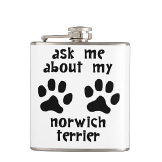 Ask Me About My Norwich Terrier Hip Flasks