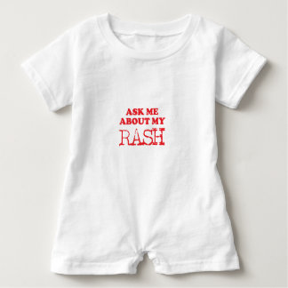 Ask Me About My Rash Baby Romper