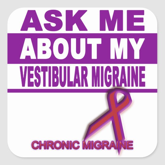 Ask Me About My Vestibular Migraine - Sticker