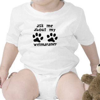 Ask Me About My Weimaraner Bodysuit