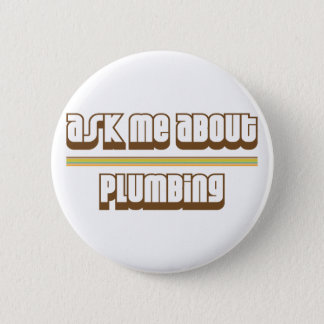 Ask Me About Plumbing 2 Inch Round Button