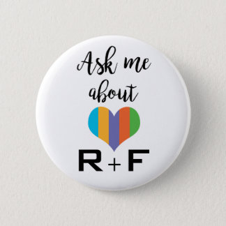 Ask me about R+F 2 Inch Round Button