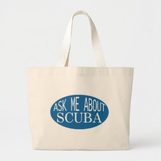 Ask Me About SCUBA Large Tote Bag